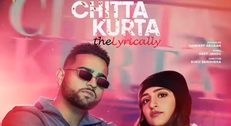 Chitta Kurta Lyrics Karan Aujla